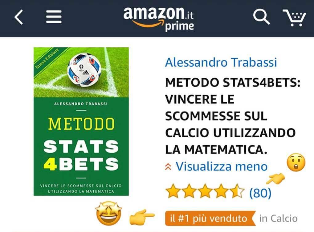 Metodo Stats4Bets: bestseller Calcio su Amazon