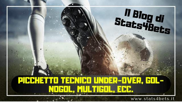 Picchetto Tecnico Under-Over, Gol-NoGol, Multigol: come trovare la Quota Reale nel mercato dei GOL.