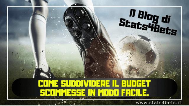 Suddividere il Budget delle Scommesse in modo facile.